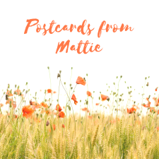 Postcards from Mattie
